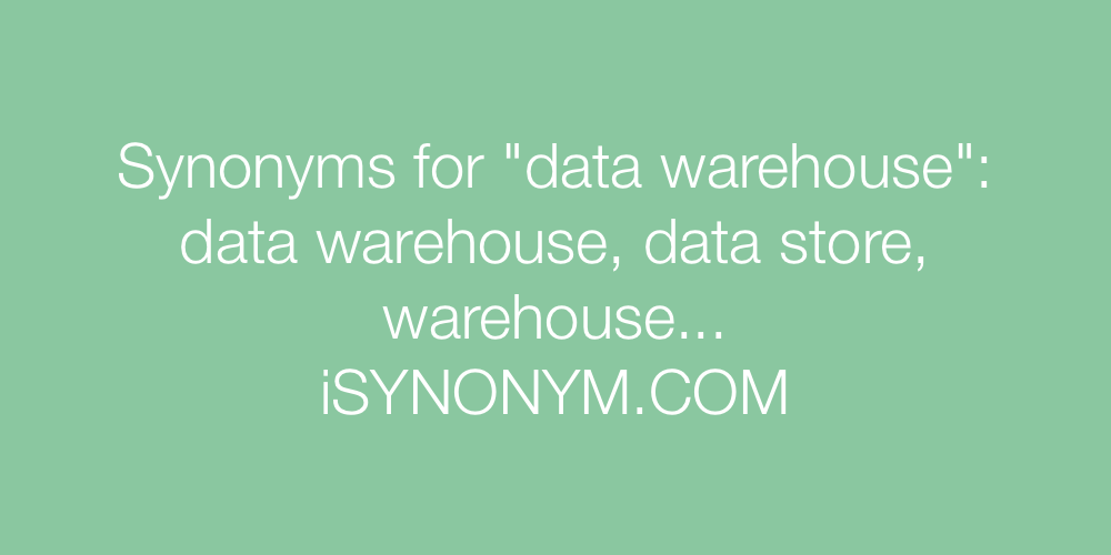 Synonyms data warehouse