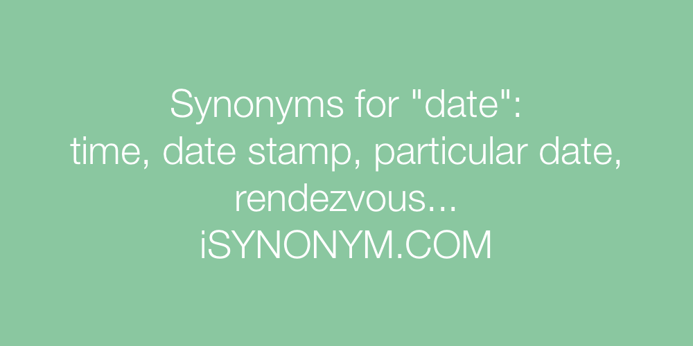 Synonyms date
