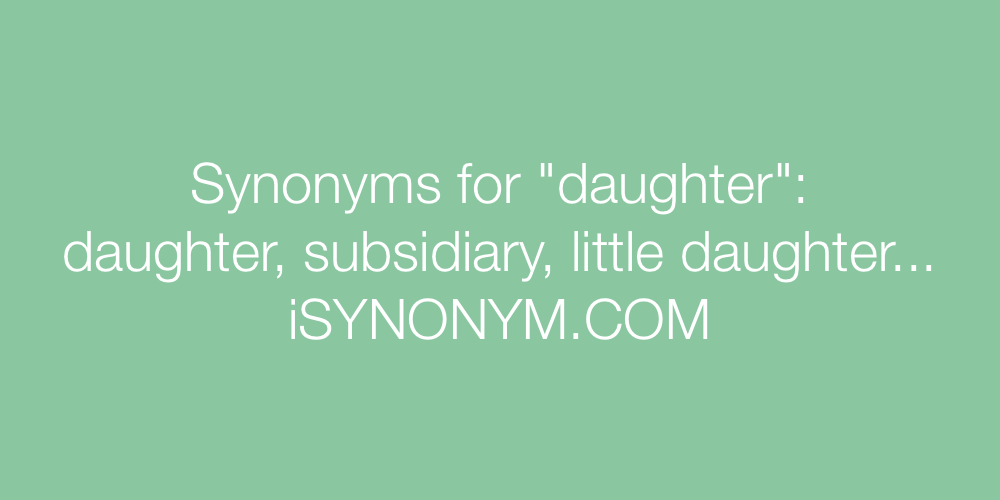 Synonyms daughter
