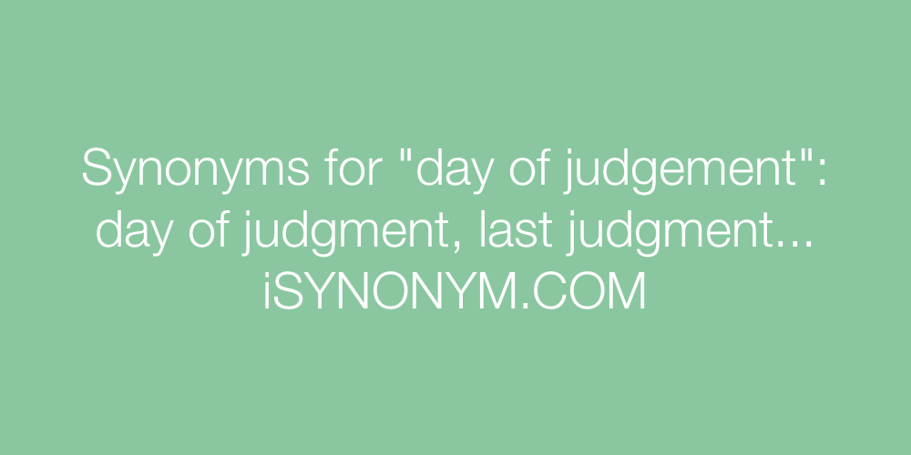 Synonyms day of judgement