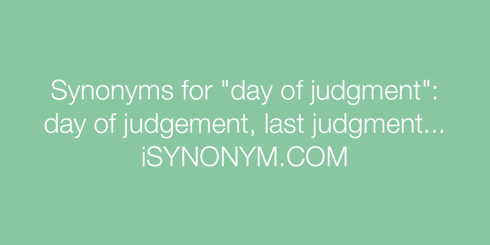 Synonyms day of judgment