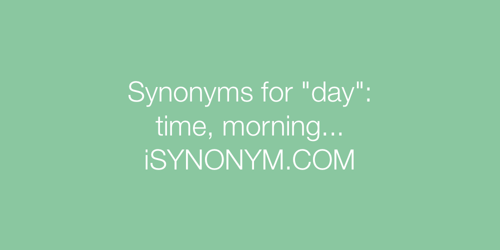Synonyms day