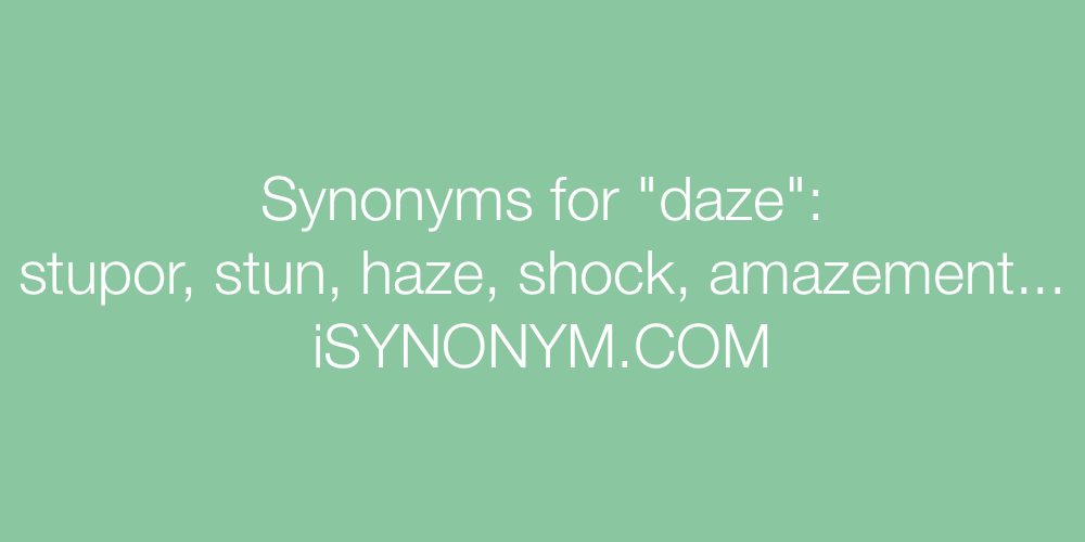 Synonyms daze