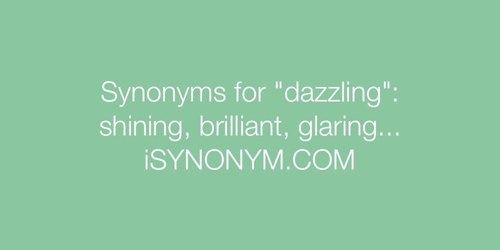 Synonyms dazzling