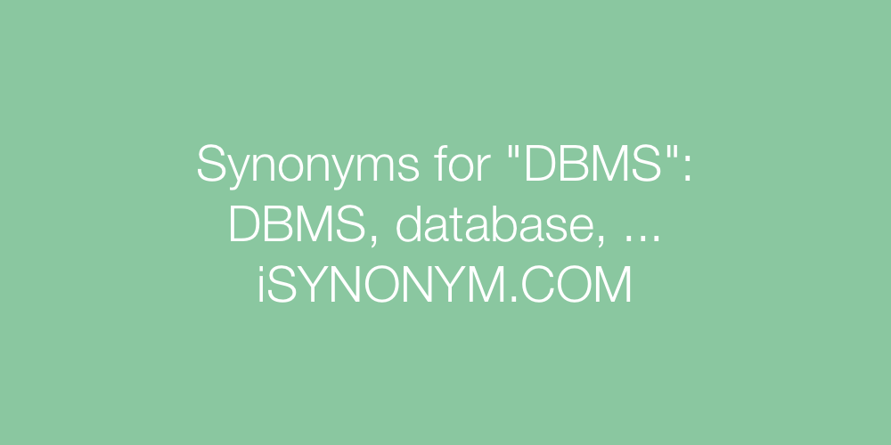 Synonyms DBMS