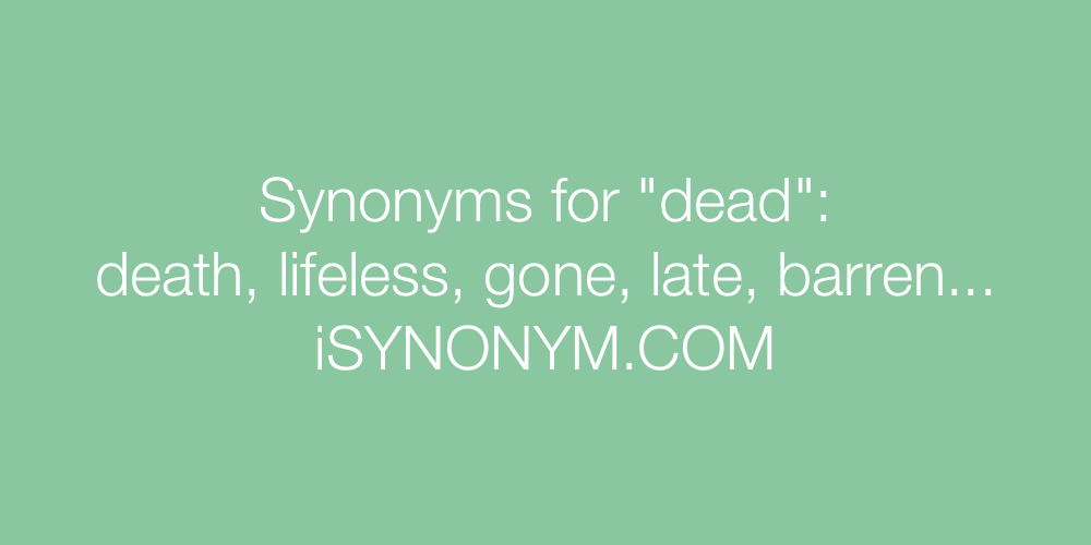 Synonyms dead