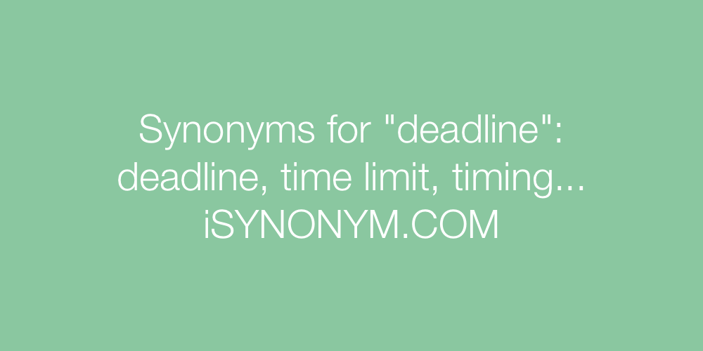 Synonyms deadline