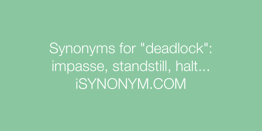 Synonyms deadlock