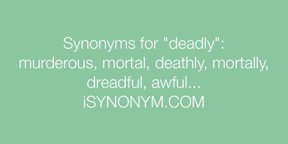 Synonyms deadly