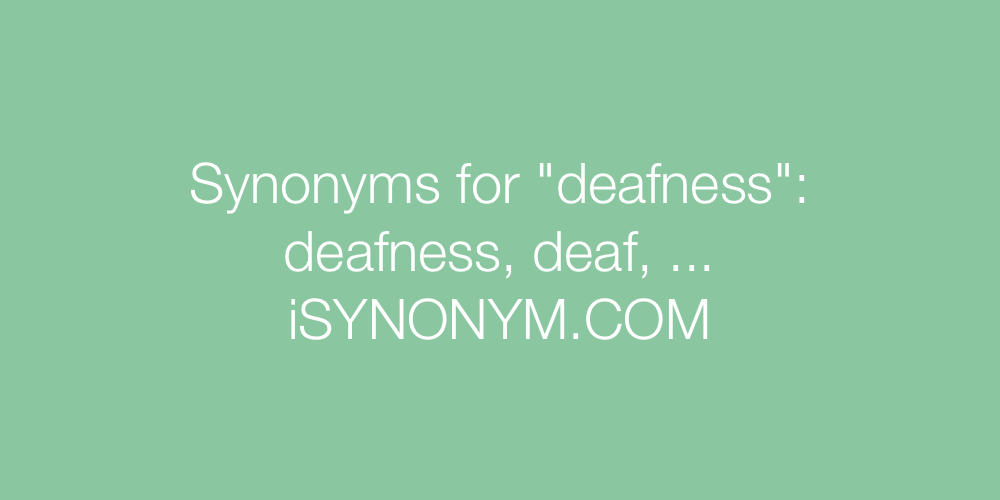 Synonyms deafness