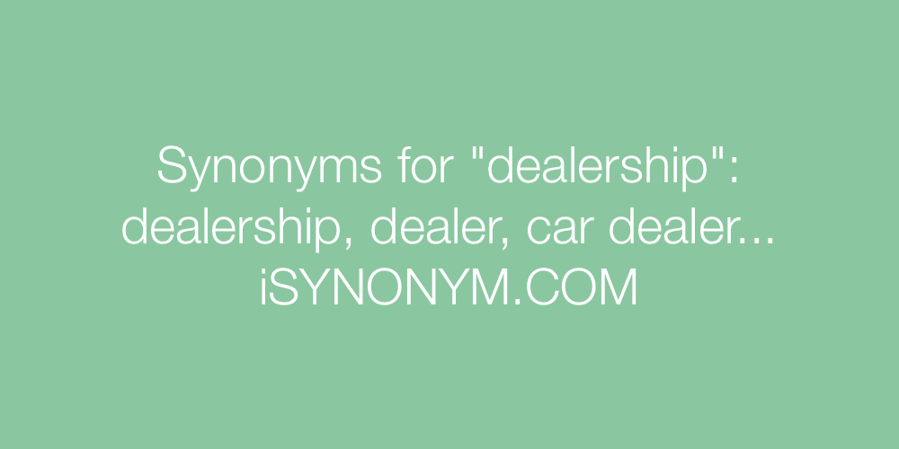 Synonyms dealership