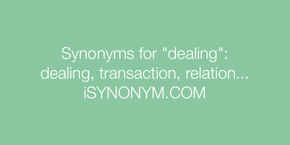 Synonyms dealing