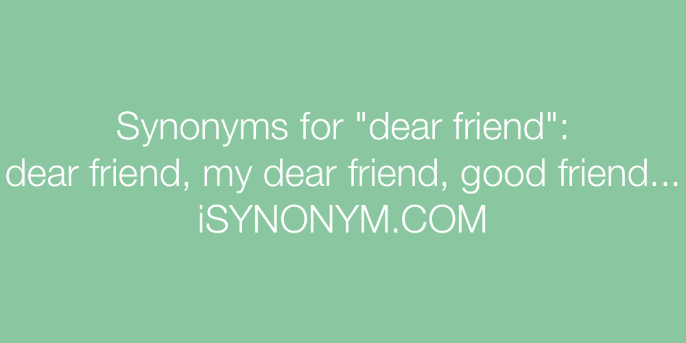 Synonyms dear friend