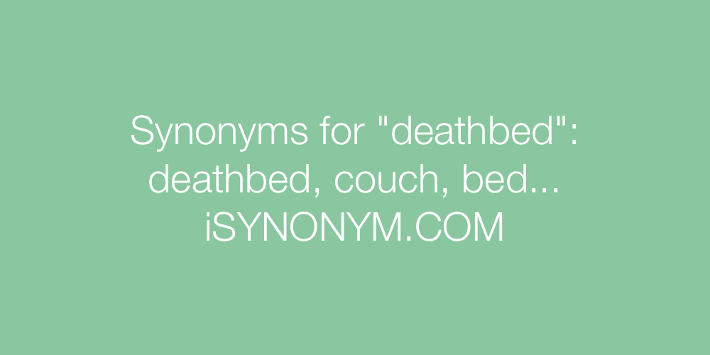 Synonyms deathbed