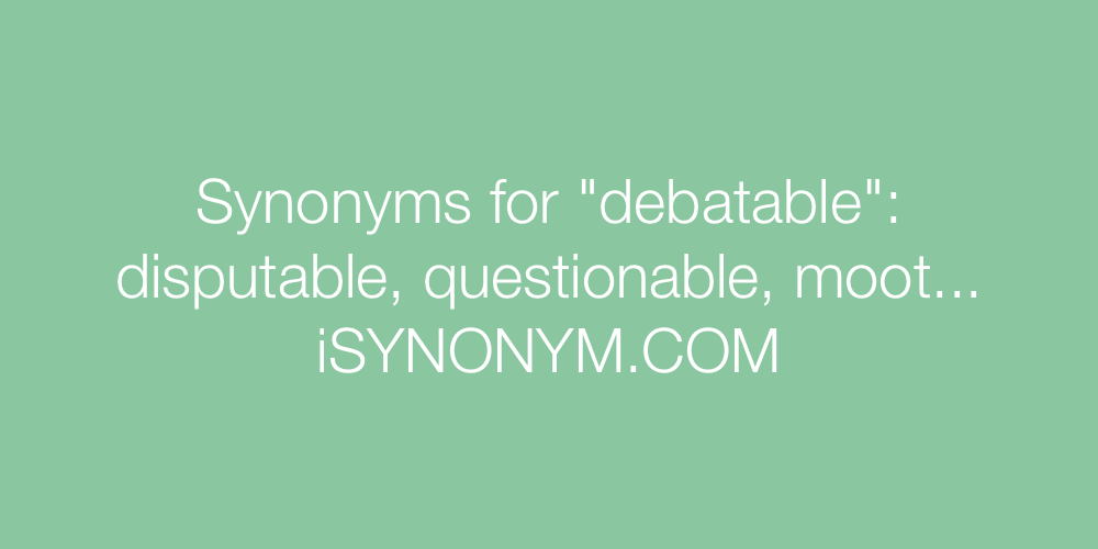 Synonyms debatable