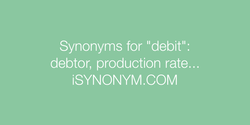 Synonyms debit