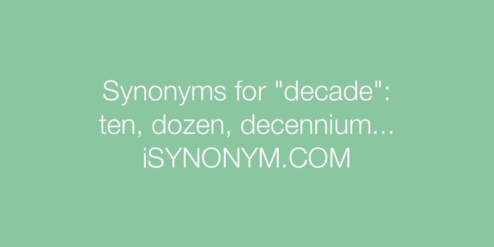Synonyms decade