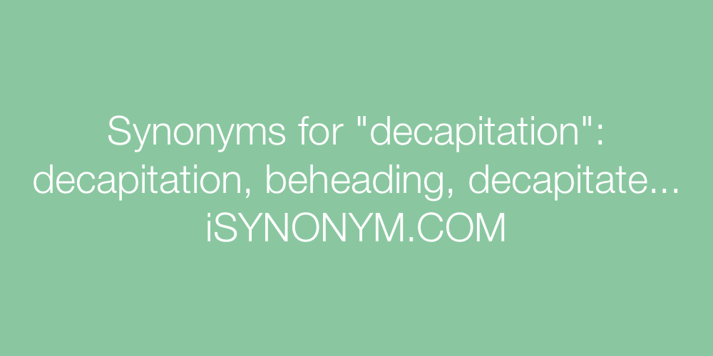 Synonyms decapitation