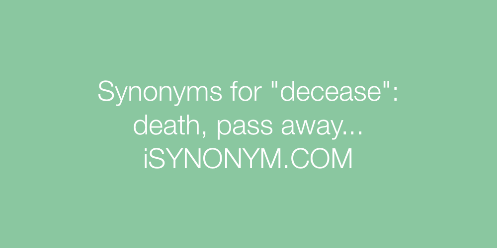 Synonyms decease