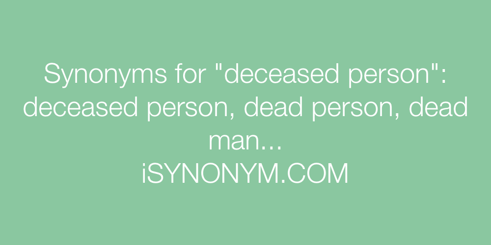 Synonyms deceased person