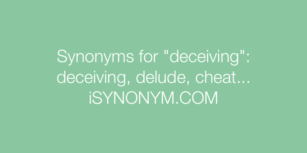 Synonyms deceiving