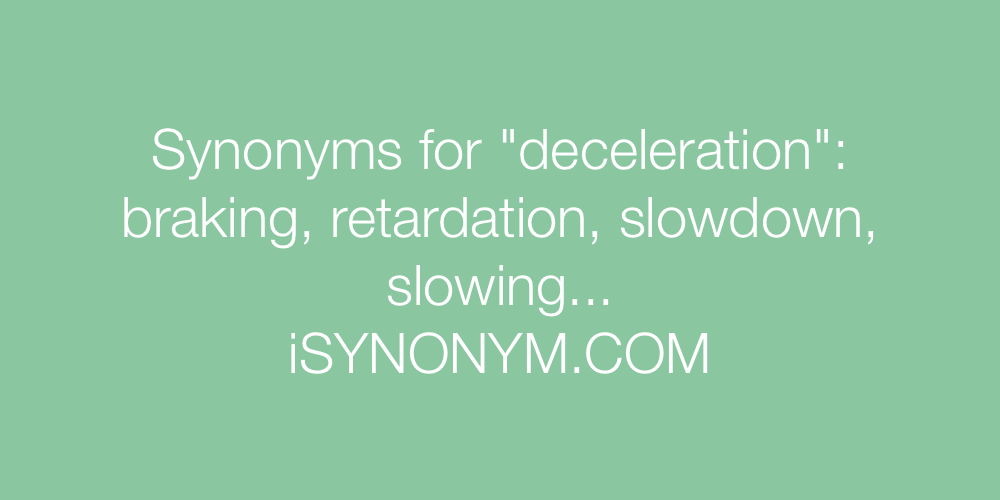 Synonyms deceleration