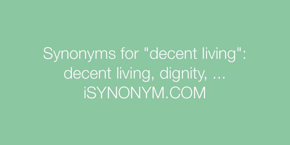 Synonyms decent living
