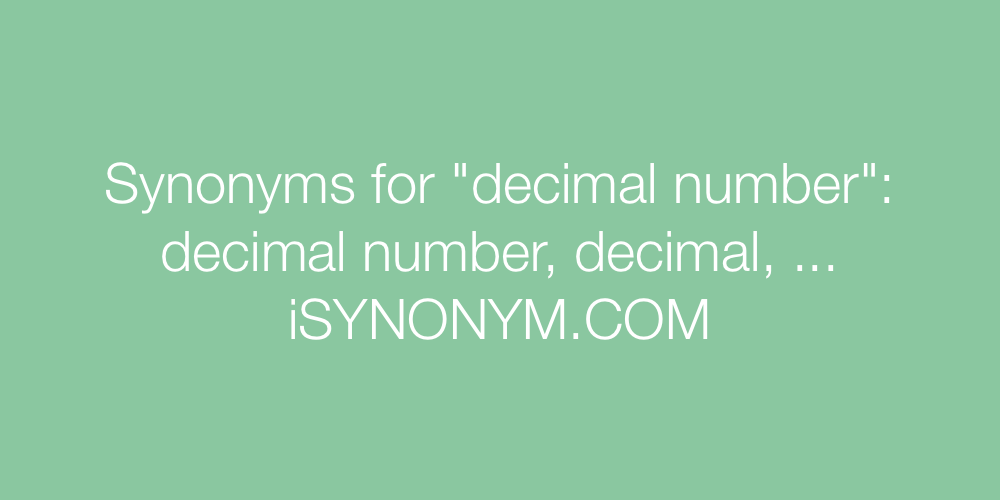 Synonyms decimal number