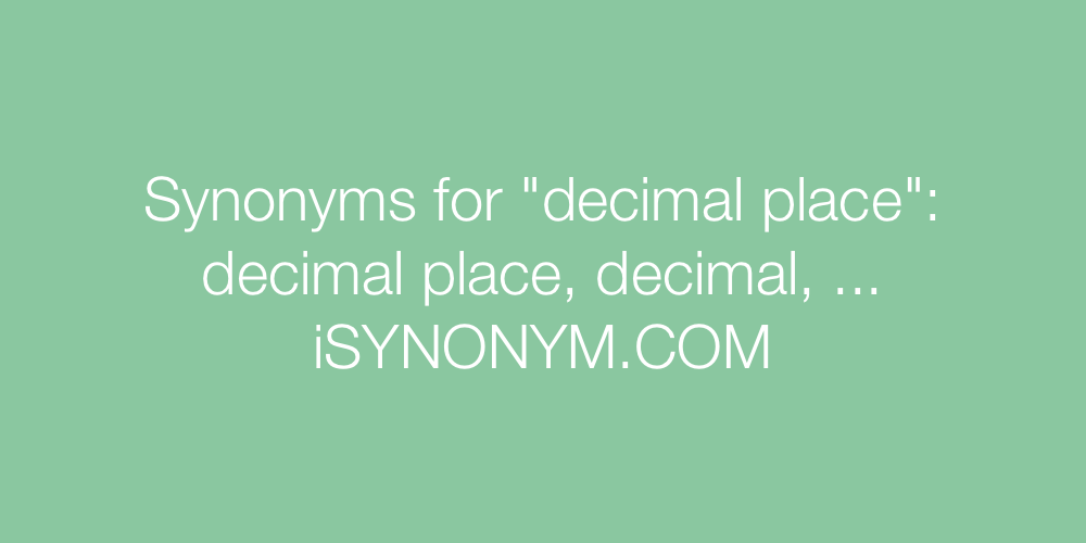 Synonyms decimal place