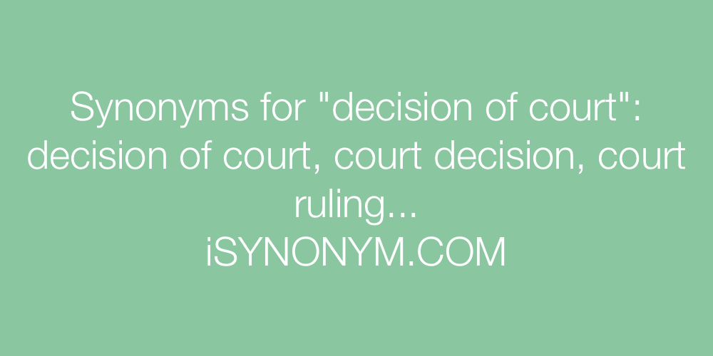 Synonyms decision of court