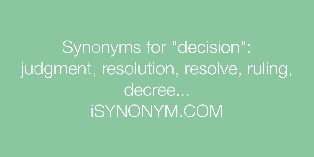 Synonyms decision