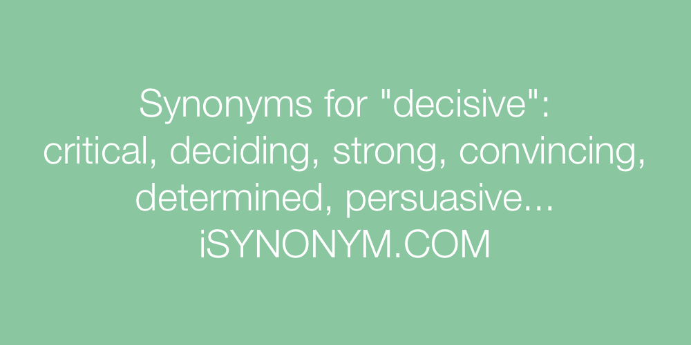 Synonyms decisive
