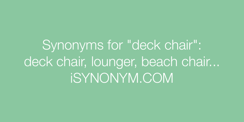 Synonyms deck chair