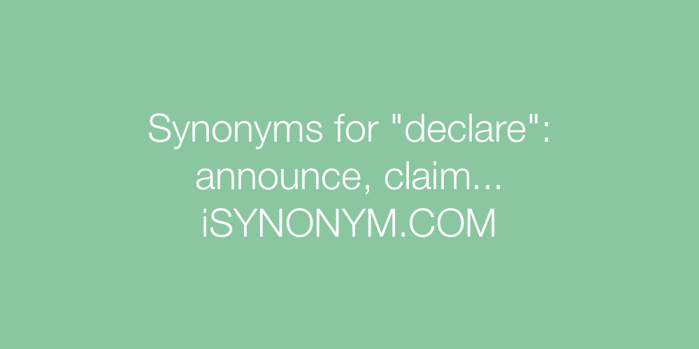 Synonyms declare