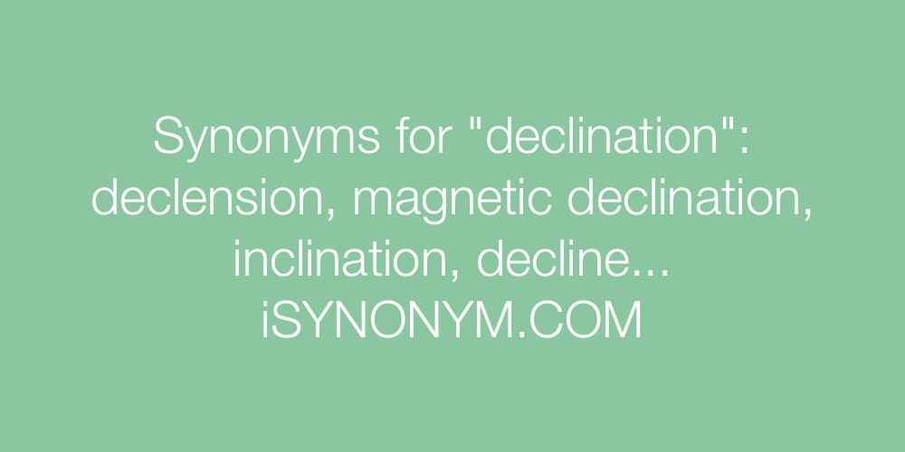 Synonyms declination