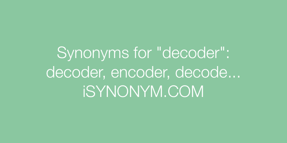 Synonyms decoder