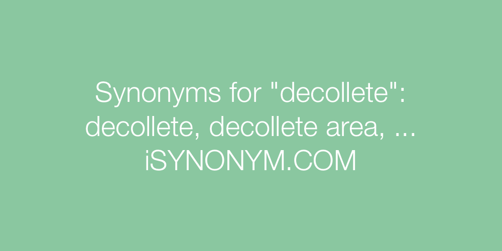 Synonyms decollete
