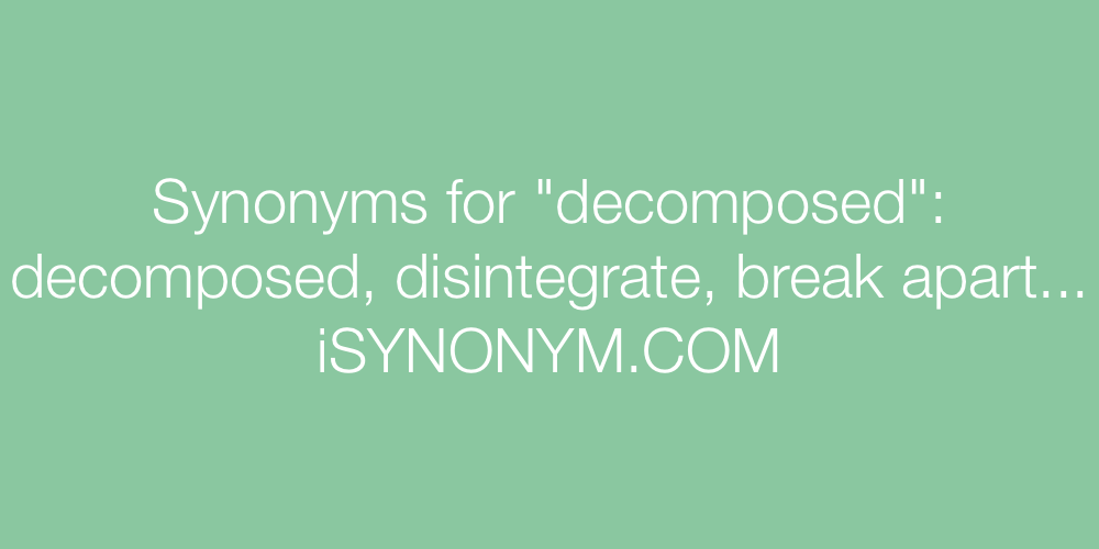 Synonyms decomposed