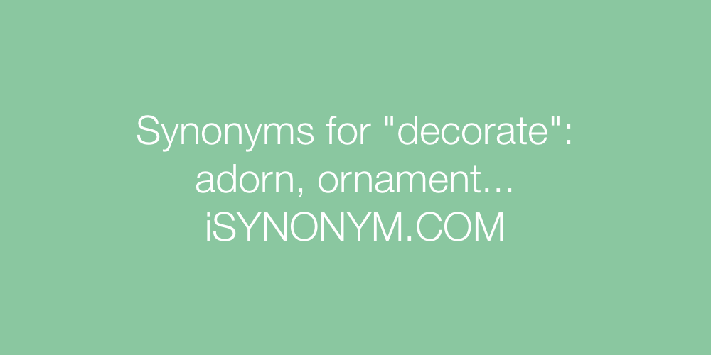 Synonyms decorate
