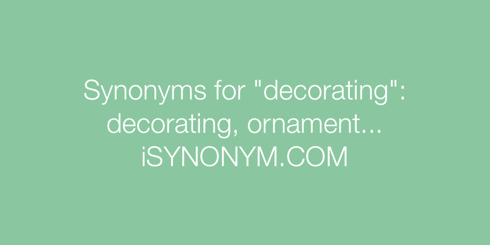 Synonyms decorating