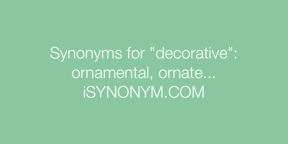 Synonyms decorative