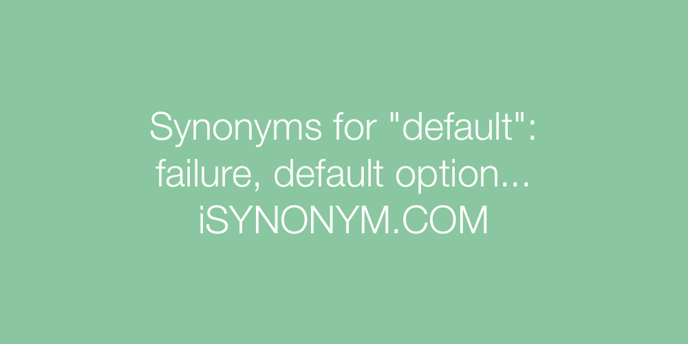 Synonyms default