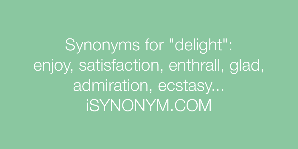Synonyms delight