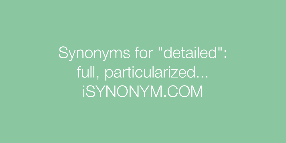 synonyms for detail oriented