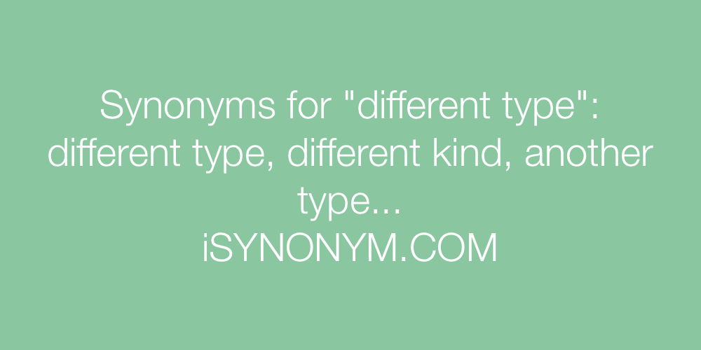 Synonyms different type
