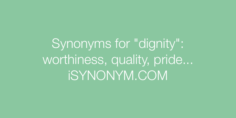 Synonyms dignity
