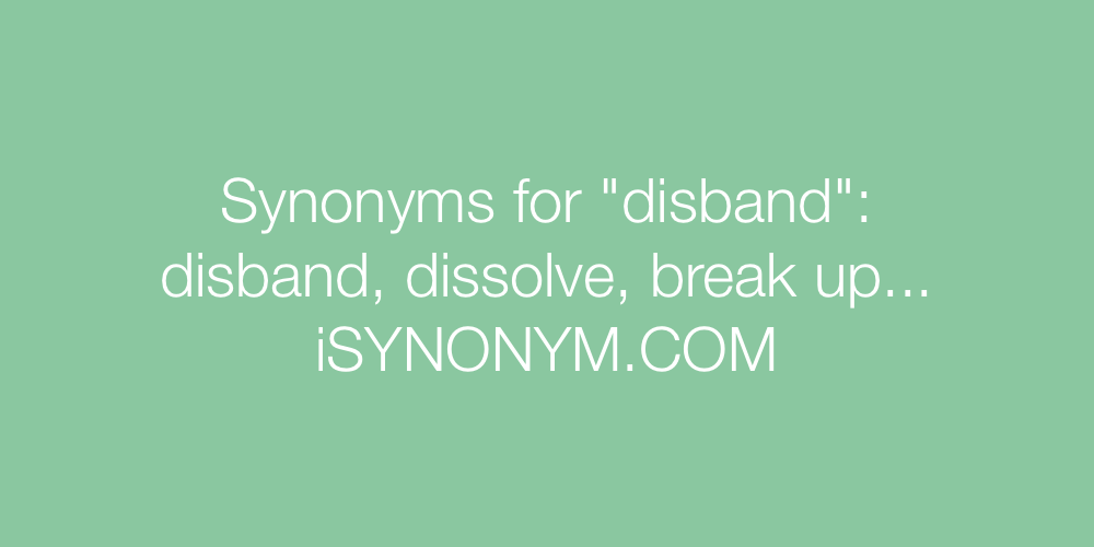 Synonyms disband
