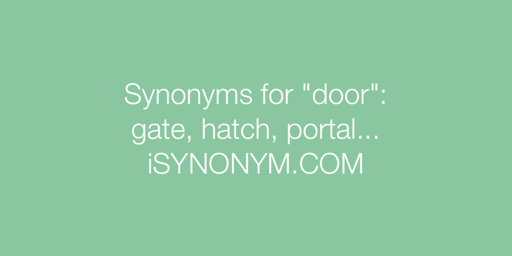Synonyms \ door\  in the picture ...  sc 1 st  iSYNONYM & Synonyms for door | door synonyms - ISYNONYM.COM