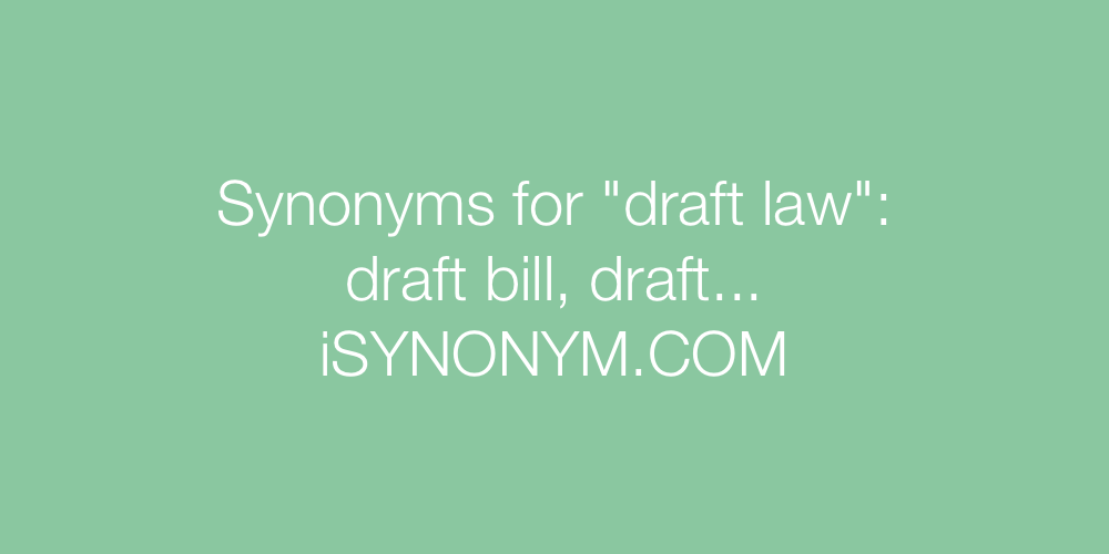 ... picture Synonyms draft law