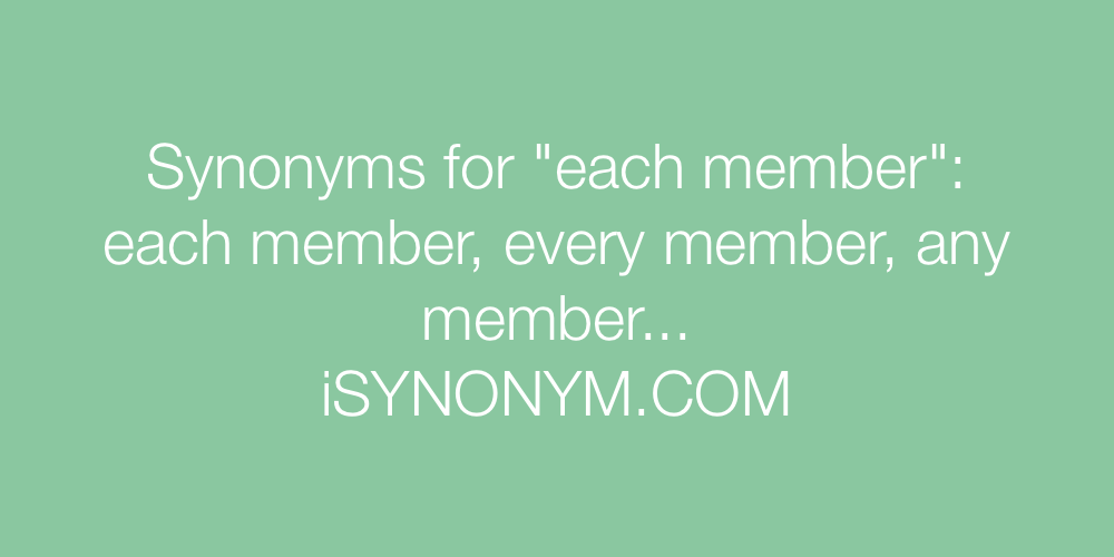 Synonyms each member